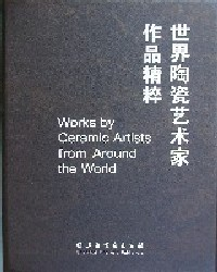Works by Ceramic Artists from Around the World